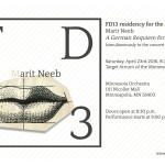 FD13 presents: Marit Neeb. A German Requiem for Windows. Saturday, 23 April 2016, 8.30 – 10 pm. Target Atrium, Minnesota Orchestra.