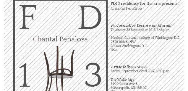 FD13 presents: Chantal Peñalosa. Performative Lecture on Murals. Thursday, 28 September 2017, 6.45 pm. Mexican Cultural Institute of Washington D.C.